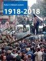 Století městské části Praha 2 v lidských osudech, 1918-2018