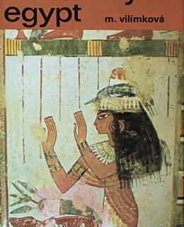 M. Vilímková: Starověký Egypt