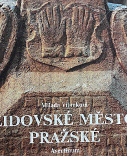 M. Vilímková: Židovské město pražské