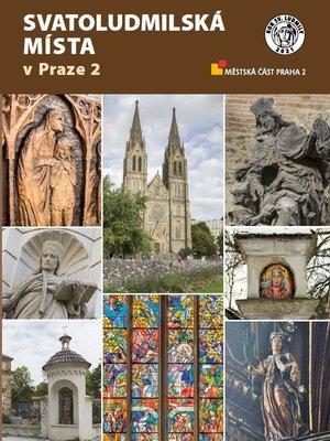 Svatoludmilská místa v Praze 2, publikace, 2021