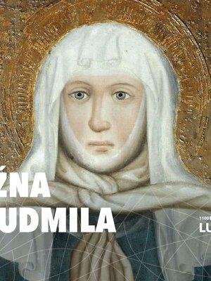 Brožura Kněžna sv. Ludmila